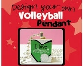 Design Your Own Volleyball Pendant or Magnet (Chain sold separately)