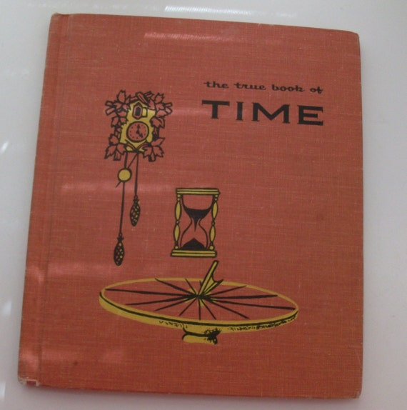 1956 The True Book of Time Children's Book