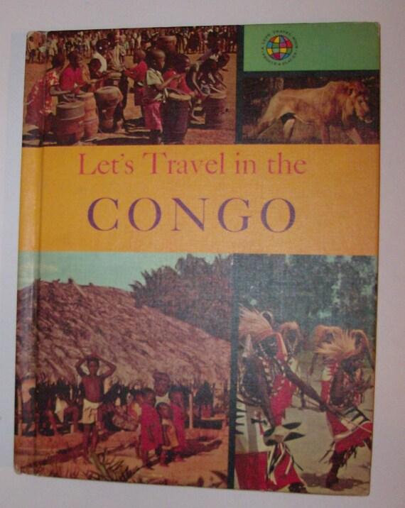 1965 Let's Travel in Congo Vintage Book