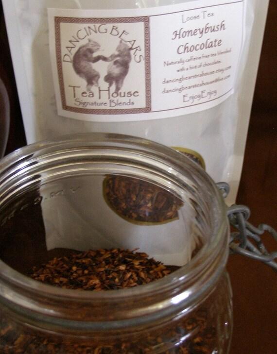 4 oz Honeybush Chocolate Loose Leaf Tea Dancing Bears Tea House Naturally Caffeine Free