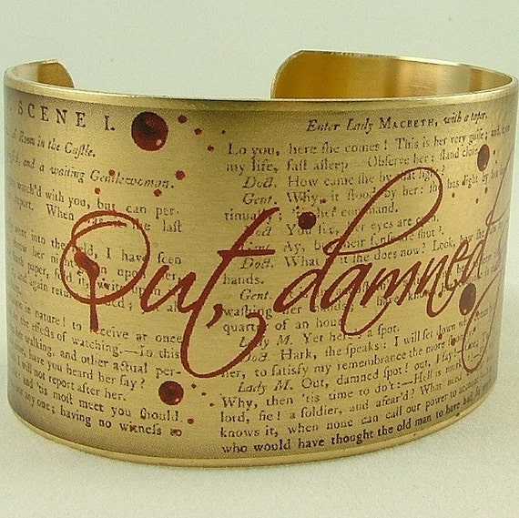 Macbeth Bloody Bracelet by Shakespeare - 'Out, Damned Spot' - Literary Brass Cuff