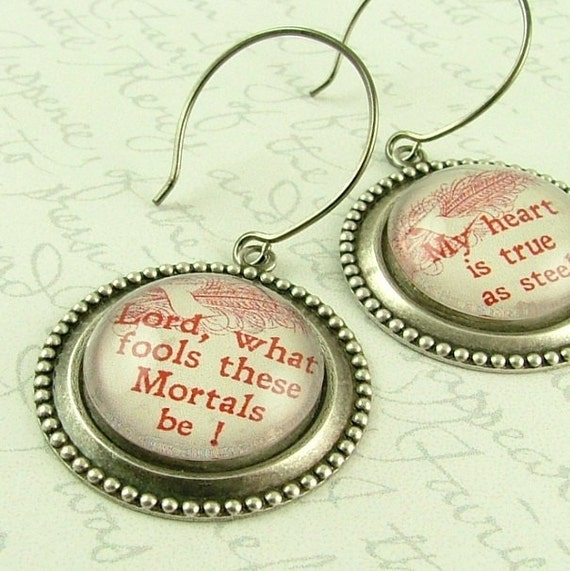 Midsummer Night's Dream Shakespeare Literary Earrings - What Fools These Mortals Be Book Quote Jewelry