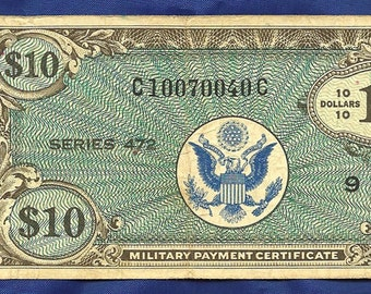 Military Pay Certificate MPC Series 472 10 Dollars