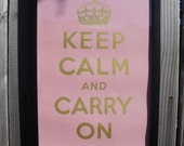 Pink and Gold Keep Calm and Carry On Print