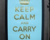 Aquamarine and Gold Keep Calm and Carry On Print