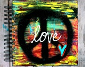 Love Is Peace - One of a Kind 8x8 Lined Paper Mixed Media Journal - Notebook