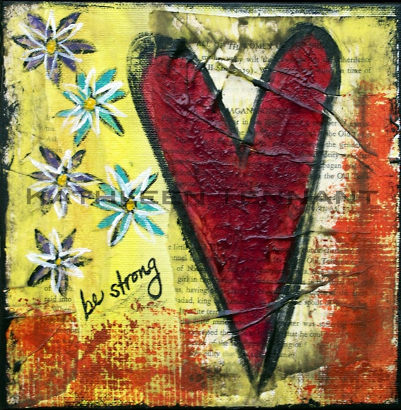 Be Strong - Signed Fine Art 8x8 Mixed Media Print - Inspirational Art