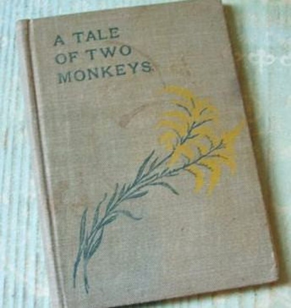 SALE Antique 1912 A Tale of Two Monkeys and Other Stories Children's Book