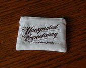 Limited Custom Unexpected Expectancy Zipper Pouch
