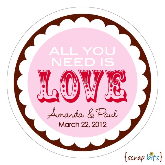 All You Need is Love (circus) . Personalized Wedding Stickers, Labels or Tags