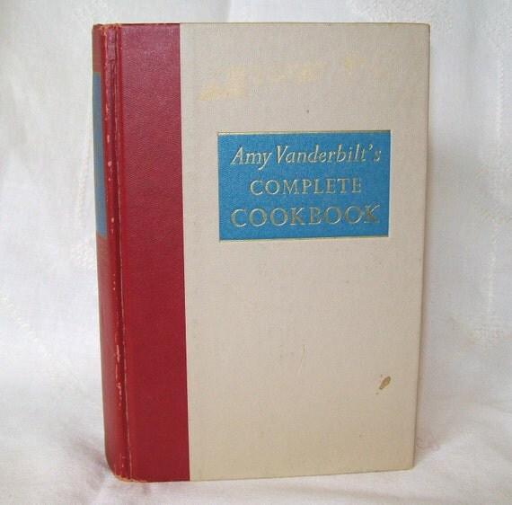 Amy Vanderbilts Vintage Cookbook  Complete 1961 Printing 1950 Copyright
