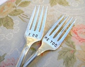 I Do Me Too Forks. Hand Stamped Vintage Wedding Fork Set