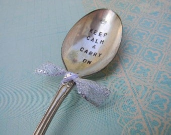 Keep Calm And Carry On. Vintage Silver Plate Spoon Marker