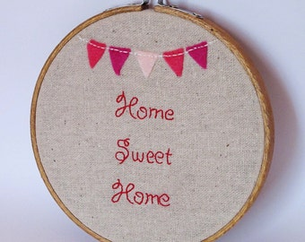 Home Sweet Home. Embroidery Hoop Art Embroidery Wall Art Hand Embroidered Hand Stitched Bunting Triangles Home Decor Gift Newlywed Gift