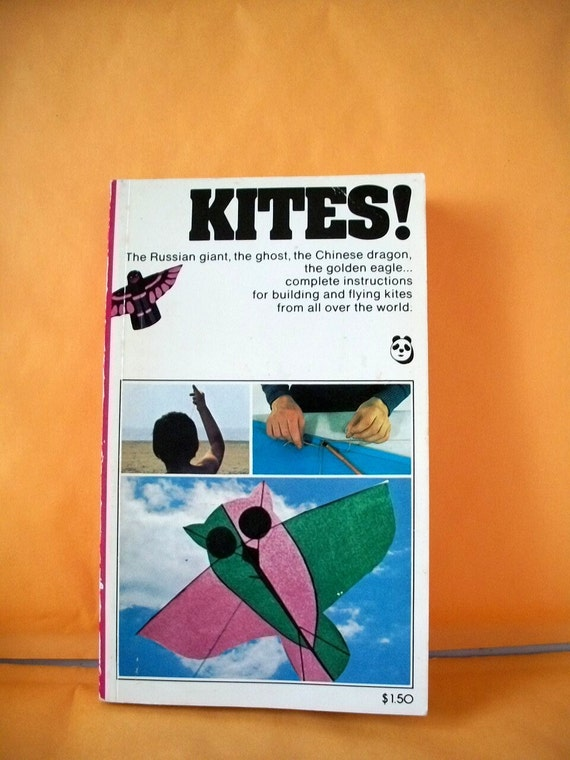 Vintage book- KITES-Circa 1974