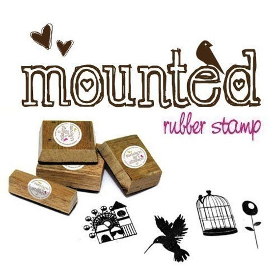 Custom MOUNTED Rubber Stamp - Your OWN design or OUR designs