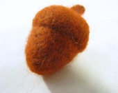 SALE- Hand Felted Acorn Brooch