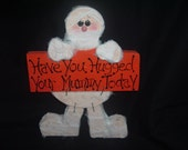 Have you hugged your mummy today    Door/Wall hanger