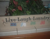 Whimsical  LIVE LAUGH LAUNDRY hanging wall sign