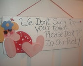 We Don't Swim In Your Toilet, Please Don't  P in our Pool  wall hanging