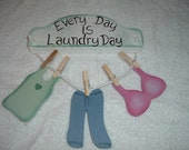 Everyday is Laundry Day wall decor