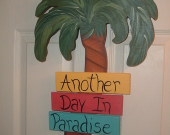 Another Day In Paradise tropical palm tree wall/door hanger