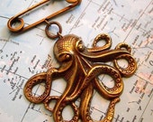 Brass Octopus Pin Steampunk Pin Rustic Antiqued Brass Octopus Brooch Gothic Victorian Vintage Inspired Costume Jewelry