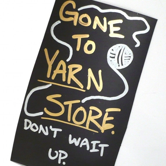 Gone To Yarn Store - Hand Drawn Magnet