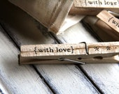 Set of 12 Clothespins - with love