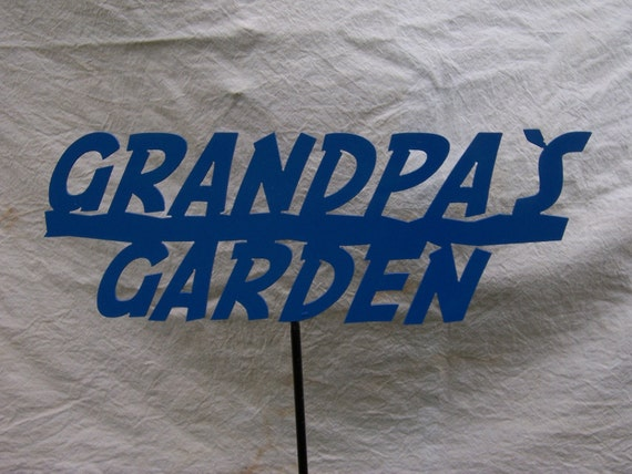 Metal Grandpa's Garden stake, customs available, metal garden stake, metal yard art, custom metal sign