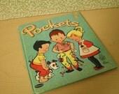 Pockets -- Vintage Childrens Book