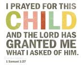 I Prayed for this Child Bible Verse Art Print