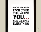 First we had each other then we had YOU art print in black and red