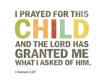 1 Samuel 1:27 I prayed for this child word art for boy or girl