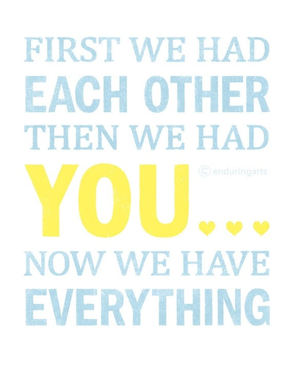 First we had each other then we had YOU Art Print in blue and yellow