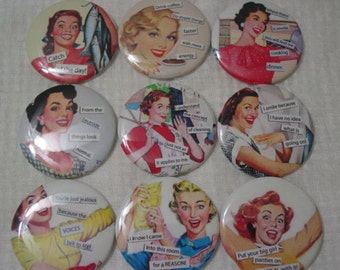 "Retro Housewives  Funny Sayings 2.25"" Pin Back Buttons, Mirrors, Magnets or Key Chains for Birthdays, Weddings, Showers, Gifts, Set of 12"