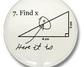 Math is Hard Find X Here it Is Math Problem Joke Funny Humorous 1 1/4 inch (3.175 cm) Pinback Button Badge
