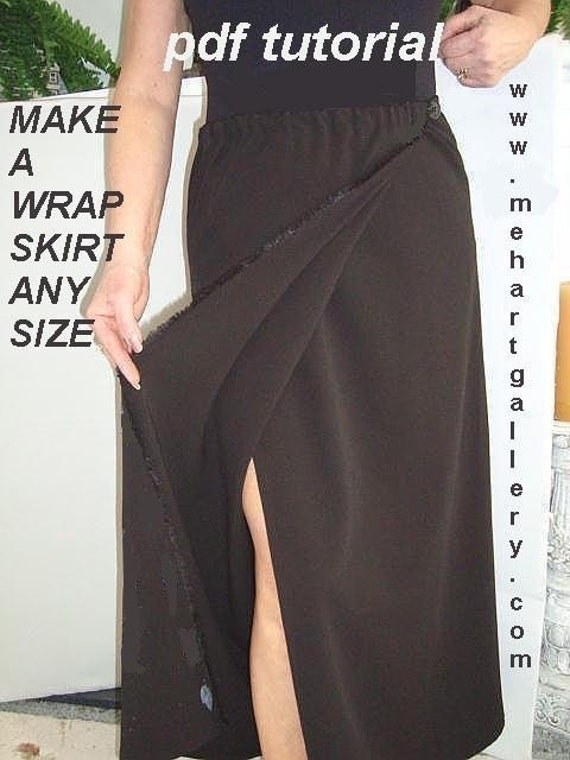 Sewing pattern PDF TUTORIAL,  Wrap Skirt, Make your own WRAP Skirt,  Make it any size.. any length