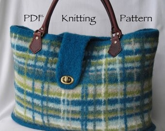 Knitting Pattern PDF  - Felted Wool Portland Plaid Bag - purse handbag - two sizes - includes tutorial on making a fabric lining