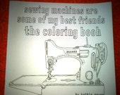 sewing machines are some of my best friends: the coloring book