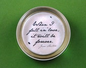 "Jane Austen Regency ""Sense and Sensibility"" Quotation Round Glass Paperweight - Fall in Love"