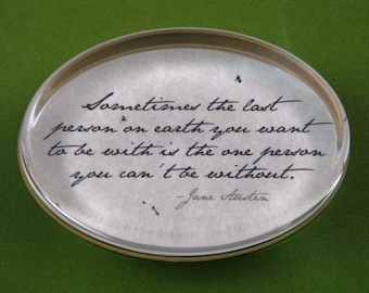 "Jane Austen Regency ""Pride and Prejudice"" Literary Quotation Oval Glass Paperweight - Last Person"