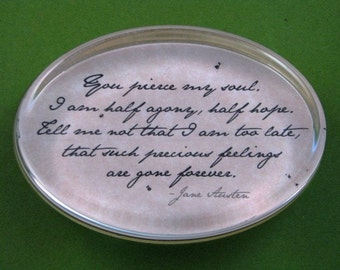 "Jane Austen Regency ""Persuasion"" Quotation Oval Glass Paperweight - You Pierce My Soul"