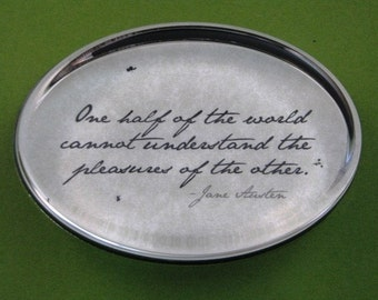 Jane Austen English Regency Quotation Oval Glass Paperweight - One Half of the World