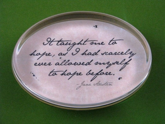"Jane Austen ""Pride and Prejudice"" Quotation Regency Oval Glass Paperweight - To Hope"