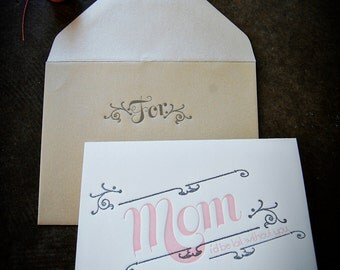 Mom I'd Be Lost Without You Letterpress Greeting Card