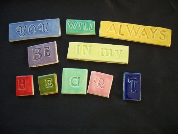 You Will ALWAYS Be In My HEART - Ceramic Mosaic Tiles