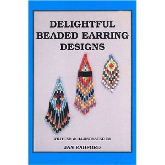 Delightful Beaded Earring Designs Book Sale was 9.95, Last Chance.