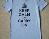 Keep Calm And Carry On WOMENS T-Shirt (Carolina Blue- Black Ink) S, M, L, XL American Apparel