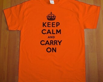 Keep Calm And Carry On MENS T-Shirt (Orange- Black Ink) S, M, L, XL, XXL